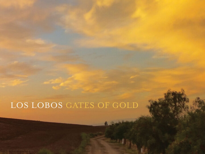 Los Lobos | Gates of Gold