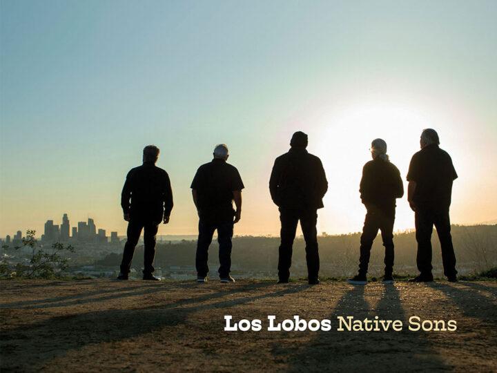 Los Lobos | Native Sons